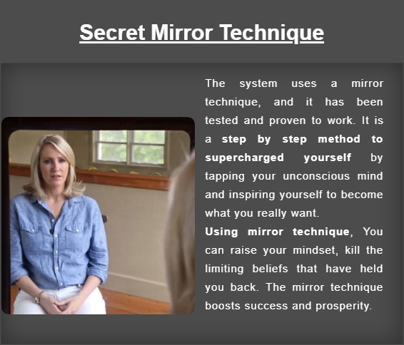 The Secret Mirror Technique